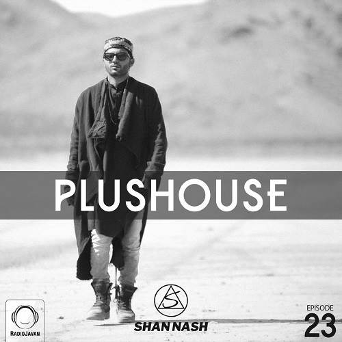 ShanNash - PlusHouse 23